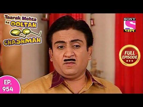Taarak Mehta Ka Ooltah Chashmah - Full Episode 954  - 11th February , 2018