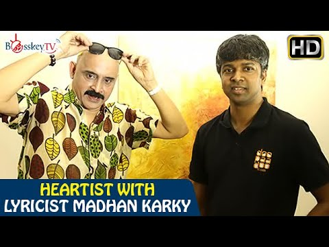 My lyrics are for the common man says lyricist Madhan Karky | Heartist | Bosskey TV