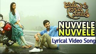Nuvvele Nuvvele Lyrical Video Song    Jaya Janaki Nayaka    Bellamkonda Sai Srinivas & Rakul Preet
