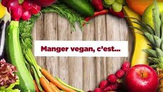 Manger vegan, c'est…