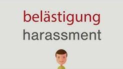 Wie heißt belästigung auf englisch