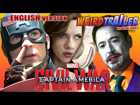 CAPTAIN AMERICA CIVIL WAR Weird Trailer by ALDO JONES ( English Version )