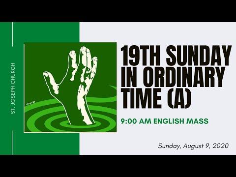 9am English Mass - 19th Sunday In Ordinary Time (A) - St Joseph Church | Sunnyside, Wa  Aug 9, 2020