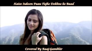 KAISE SUKOON PAOON  Sunday Ghazal By Raaj - Gambhir