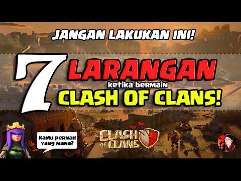 7 LARANGAN SAAT BERMAIN CLASH OF CLANS!