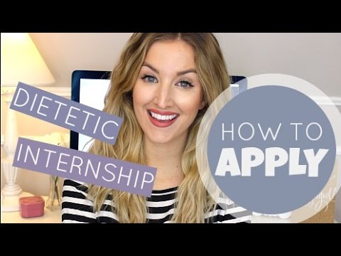 Dietetic Internship: HOW TO APPLY + My tips!