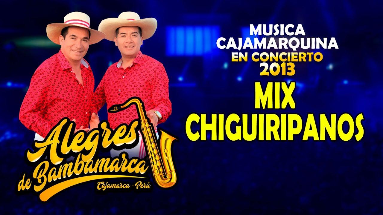 Mix Chiguiripanos / ALegres de Bambabamarca / Conciertos de Colección Epoca de Oro