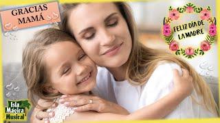 💐Canción dia de las Madres 💗 *Gracias Mamá* - Con Letra👩🏻