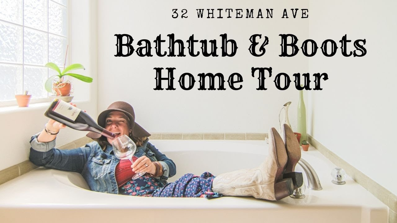 Bathtub & Boots Home Tour