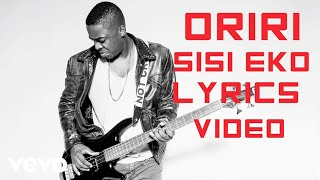 Oriri - Sisi Eko (Lyric Video)