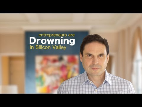 Entrepreneurs Are Drowning in Silicon Valley