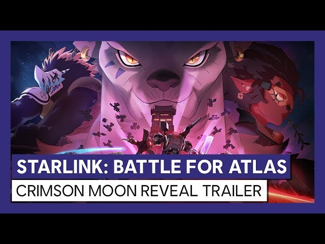 STARLINK: BATTLE FOR ATLAS CRIMSON MOON REVEAL TRAILER