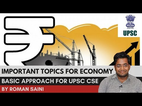 Important Topics For Economy for UPSC CSE/IAS: Basic Approach by Roman Saini