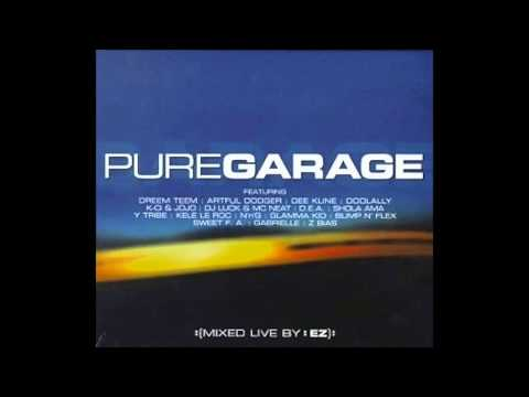 Pure Garage Disc 1  Full Album