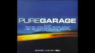 Pure Garage (Disc 1)  (Full Album)