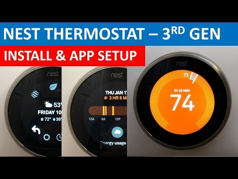 Nest Learning Thermostat - Unbox, Install & App Setup