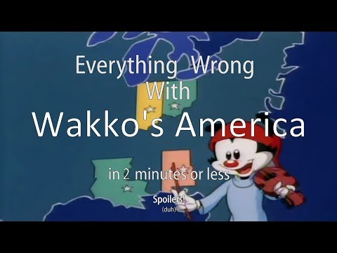 Everything Wrong With Wakko's America