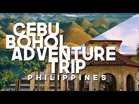 Cebu Bohol Adventure 2017
