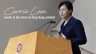 Live: Carrie Lam speaks to the press on Hong Kong protests林郑月娥召开新闻发布会