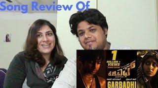 #KGF #Yash #Garbadhi Garbadhi Song with Lyrics reaction |Foreigner reaction|NorthIndian reaction|