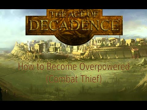 The Age Of Decadence - How to Become Overpowered
