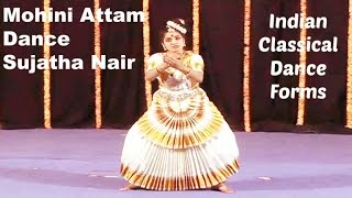Sujatha Nair - Indian Classical Dance Forms | Mohini Attam