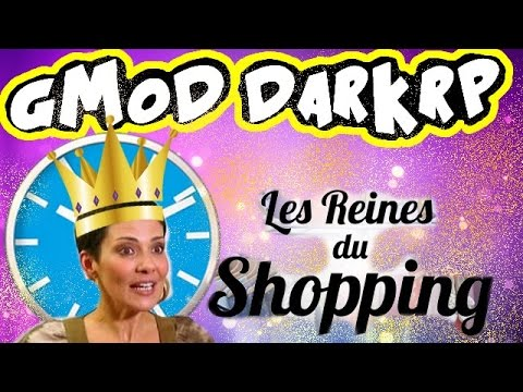 gmod darkrp fr 9 les reines du shopping youtube. Black Bedroom Furniture Sets. Home Design Ideas