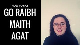 Go raibh maith agat | Thank you in Irish