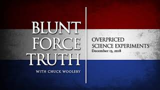 Blunt Force Truth Minute - Overpriced Science Experiments