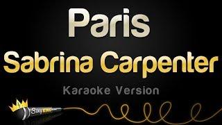 Sabrina Carpenter - Paris (Karaoke Version)