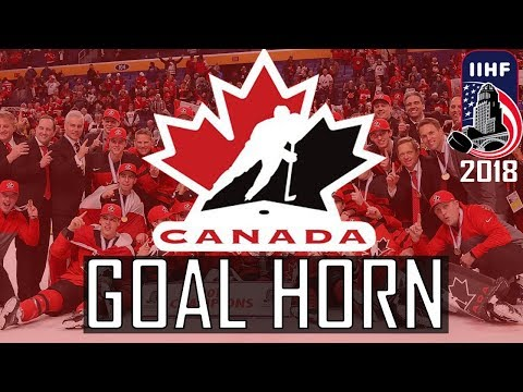 "CANADA 2018 WORLD JUNIORS GOAL HORN! ""HEEEEY! HEY BABY!"""