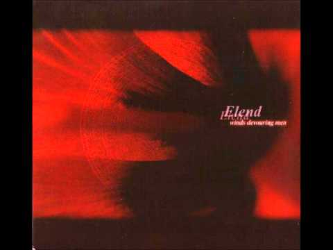 Elend - Worn out with dreams