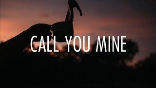 The Chainsmokers - Call You Mine (Lyrics) FT. Bebe Rexha