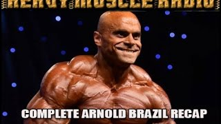 heavy muscle radio 4 24 17 2017 arnold brazil recap