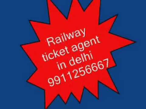 9911256667Railway Ticket Booking agent in Delhi