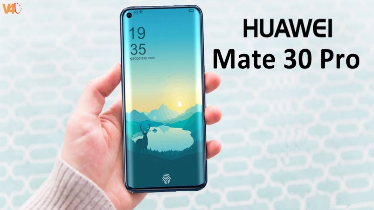 Huawei Mate 30 Pro Release Date, Price, First Look, Features, Camera,  Trailer, Specs, Leaks, Concept