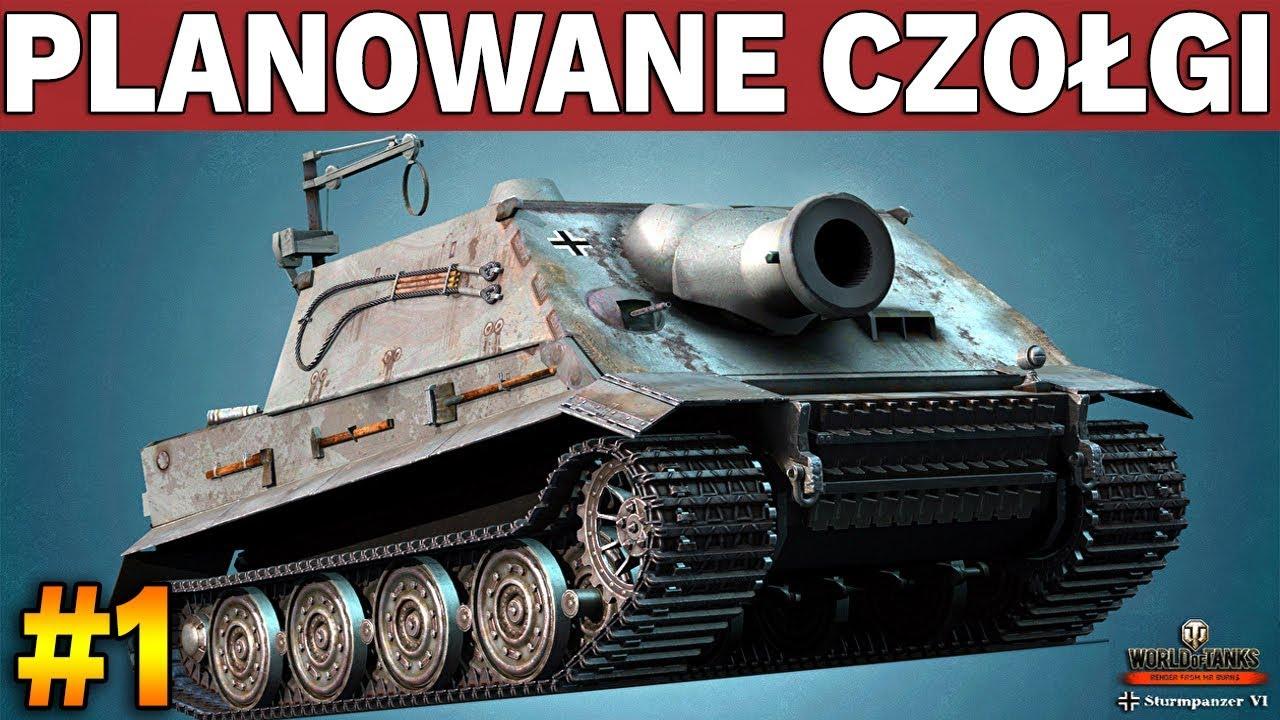 CZOŁGI, których jeszcze NIE MA – World of Tanks