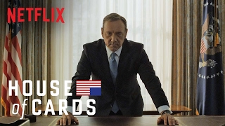 House of Cards | Series Trailer [HD] | Netflix