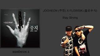JOOHEON (주헌) × FLOWSIK (플로우식) - Stay Strong (Color Coded Han/Rom/Eng/Esp Lyrics)