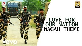Wagah - Love for Our Nation Wagah Theme Song | Vikram Prabhu, Ranya | D. Imman