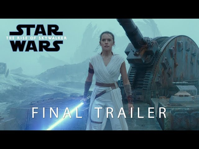 Star Wars: The Rise of Skywalker | Final Trailer