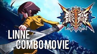 【BlazBlue: Cross Tag Battle】 Linne Combo Music Video - A Collaborative Project (see description)