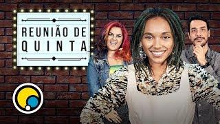 Baixar REUNIÃO DE QUINTA E SEUS MELHORES MOMENTOS feat. Maíra Medeiros, Nátaly Neri e Rafa Dias | Ep #1