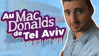 Video Chez mcdonald's à tel aviv -