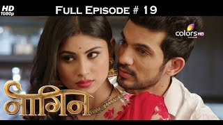 Naagin - Full Episode 19 - With English Subtitles