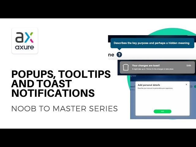 Popups, Tooltips and Toast Notifications | Axure RP: Noob to Master Ep23