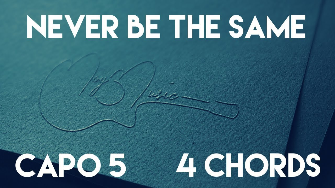 Are piano chords and guitar chords the same choice image guitar how to play never be the same by camila cabello capo 5 4 chords how to hexwebz Choice Image