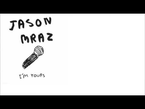 Jason Mraz - I'm Yours (Lyrics)