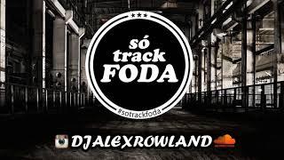 Baixar SO TRACK FODA NEW 2018 - ALEX ROWLAND FEAT VINTAGE CULTURE, FELGUK, DUBDOGZ