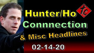 Hunter/Ho Connection & Misc Headlines - Truthification Chronicles